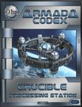 RPG Item: Armada Codex 01-05: Crucible: Processing Station