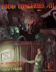 RPG Item: Ken Writes About Stuff 3-Bonus: Foul Congeries III