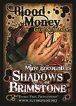 Shadows of Brimstone: Blood Money Game Supplement