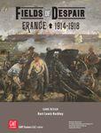 Fields of Despair: France 1914-1918