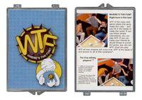 Board Game: WTF (Where's The Fun?)