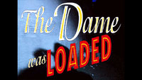 Video Game: The Dame Was Loaded