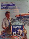 Board Game: Campaign Trail: The Game of Presidential Elections