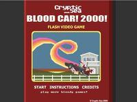 Video Game: Blood Car! 2000!