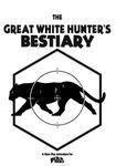 RPG Item: The Great White Hunter's Bestiary