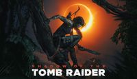 Video Game: Shadow of the Tomb Raider