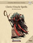 RPG Item: Echelon Reference Series: Cleric/Oracle Spells (PRD)