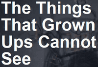 RPG: The Things That Grown Ups Cannot See