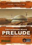 Board Game: Terraforming Mars: Prelude