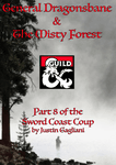 RPG Item:  The Sword Coast Coup 8: General Dragonsbane & The Misty Forest