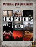 RPG Item: The Right Thing to Do