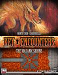 RPG Item: Key Encounters: The Volcanic Shrine