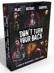 Board Game: Don't Turn Your Back