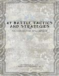RPG Item: 47 Battle Tactics and Strategies for your Military RPG Campaign