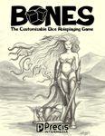 RPG Item: Bones: Customizable Dice Roleplaying Game