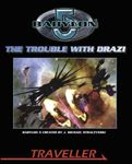 RPG Item: The Trouble with Drazi