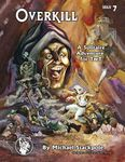 RPG Item: Solo 07: Overkill (2nd edition)