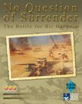 Board Game: No Question of Surrender
