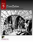 RPG Item: GC1-2: From Below