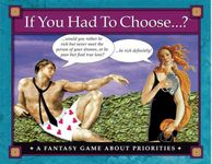 Board Game: If You Had To Choose ...?
