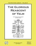 RPG Item: The Stafford Library Volume 02: The Glorious Reascent of Yelm