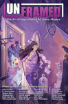 RPG Item: Unframed: The Art of Improvisation for Game Masters