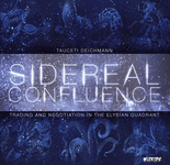 Board Game: Sidereal Confluence: Trading and Negotiation in the Elysian Quadrant