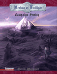 RPG Item: Realms of Twilight Campaign Setting