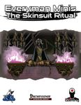 RPG Item: Everyman Minis: The Skinsuit Ritual