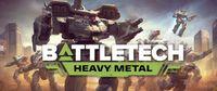 Video Game: BATTLETECH - Heavy Metal