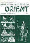 RPG Item: The Palladium Book of    Weapons and Castles of the Orient
