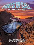 RPG Item: Ports of Call: The Frontier Zone (Fate 3.0)