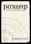 RPG Item: Intrepid: A Storytelling Adventure