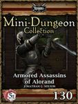 RPG Item: Mini-Dungeon Collection 130: Armored Assassins of Alorand