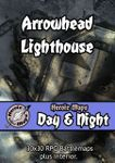 RPG Item: Heroic Maps Day & Night: Arrowhead Lighthouse