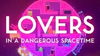 Video Game: Lovers in a Dangerous Spacetime