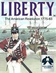 Board Game: Liberty: The American Revolution 1775-83