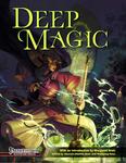 RPG Item: Deep Magic (Pathfinder)