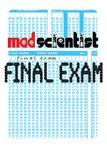 Mad Scientist: Final Exam (2010)