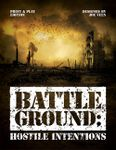 Board Game: Battleground: Hostile Intentions