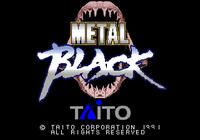 Video Game: Metal Black