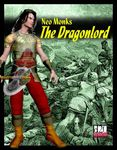 RPG Item: Neo Monks: The Dragonlord
