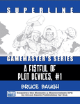 RPG Item: Superline Gamemaster's Series: A Fistful of Plot Devices, #1