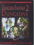 RPG Item: GURPS Dungeon Fantasy 02: Dungeons