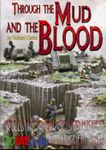 Board Game: Through The Mud and The Blood: Rules for Large Skirmishes in the Great War