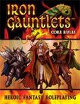 RPG Item: Iron Gauntlets Core Rules