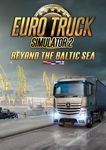 Video Game: Euro Truck Simulator 2 - Beyond the Baltic Sea