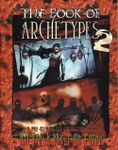 RPG Item: The Book of Archetypes II: Attack of the Archetypes