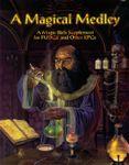 RPG Item: A Magical Medley (Fudge)