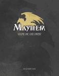 RPG Item: Mayhem: Volume 1, Core Content